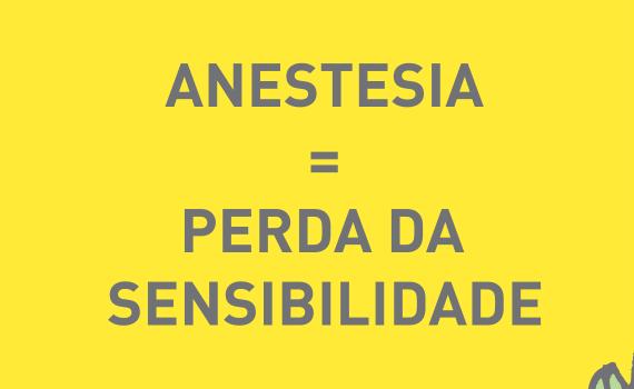 Anestesia, perda de sensibilidade