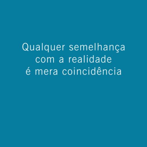 Qualquer semelhança com a realidade é mera coincidência - Poro