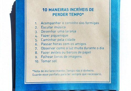 10 maneiras incríveis de perder tempo (Poro)