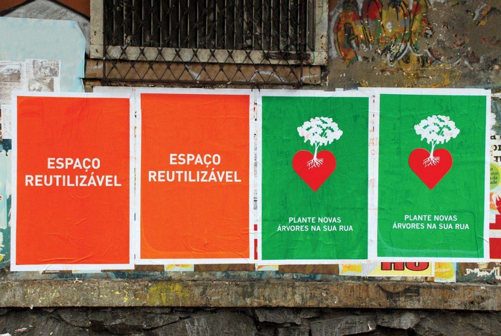 Cartazes Espaço reutilizável e Plante novas árvores na sua rua (Lambe-lambe do Poro)