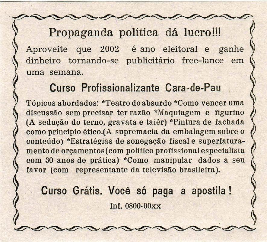 Propaganda política dá lucro! Panfleto tipográfico do Poro