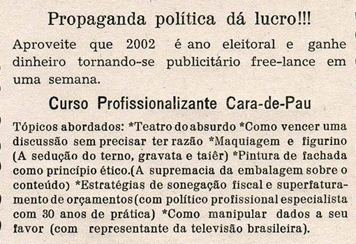 Panfleto tipográfico Propaganda Política dá lucro - Poro