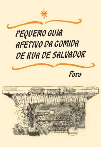 Capa - Pequeno Guia Afetivo da Comida de Rua de Salvador