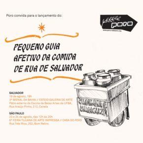 Lançamento do Pequeno Guia Afetivo da Comida de Rua de Salvador